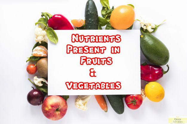 Nutrients present in fruits and vegetables
